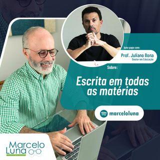 Escrita em todas as matérias | Bate papo com Prof. Juliano Bona