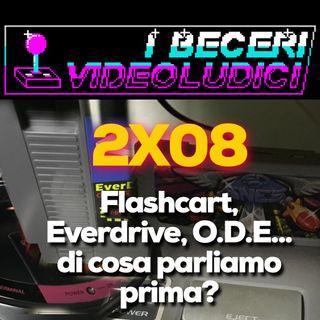 2x08 - Flashcart, Everdrive, O.D.E... di cosa parliamo prima?