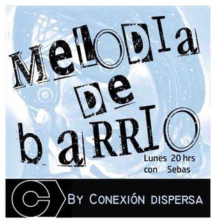 Melodia de Barrío #04
