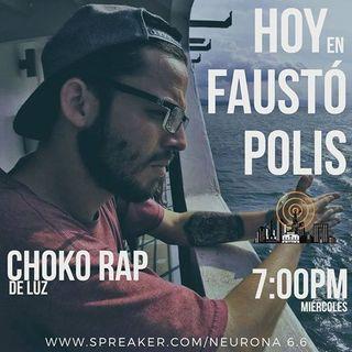 Faustopolis al aire con Choko Rap