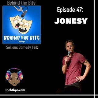 Episode 47: Jonesy