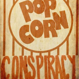 The Popcorn Conspiracy Ep #062:  SCARY STORIES TO TELL IN THE DARK