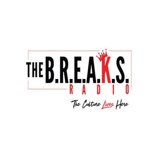 The B.R.E.A.K.S Radio Episode 9: Everyday Struggles