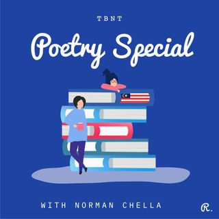 TBNT ep16 | What is your poetry poison? With Norman Chella