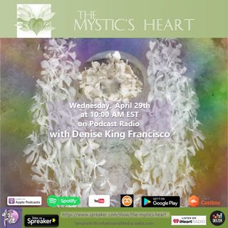 The Mystic's Heart with Denise King Francisco
