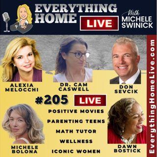 205 LIVE: Positive Movies, Parenting Teens, Math Tutor, Wellness, Iconic Women