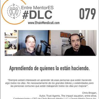EntreMentorES #DLC 079 con Chris Brogan