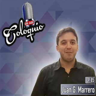 Episodio 85 Juan G. Marrero