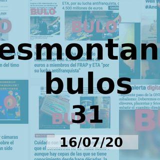 Desmontando Bulos 31 (16/07/20)