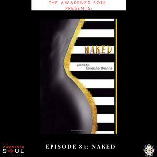 Episode 83: Naked