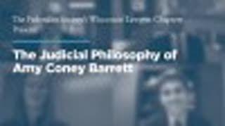 The Judicial Philosophy of Amy Coney Barrett