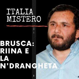 Brusca Riina e l'Ndrangheta