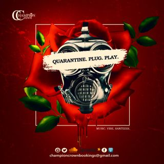 QUARANTINE. PLUG. PLAY