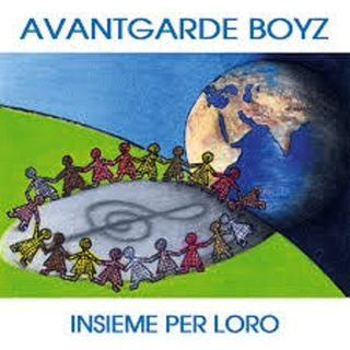 Insieme per loro (bambini del mondo) - Avantgarde Boyz
