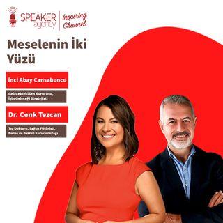 Dr. Cenk Tezcan - İnci Abay Cansabuncu - Meselenin İki Yüzü