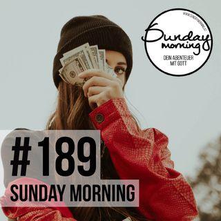 Gott und Geld | Sunday Morning #189