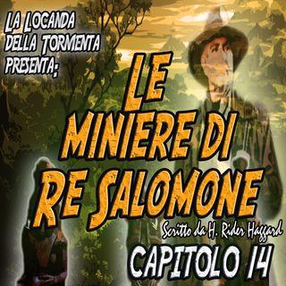 Le miniere di Re Salomone - Capitolo 14