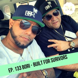 Ep. 133 - Bori - Built for Survivors