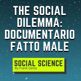 The Social Dilemma: Un Documentario Netflix Fatto Male! #9