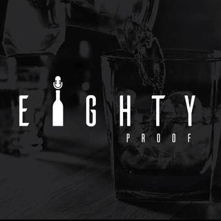 Eighty Proof w/ Jay & Rucker