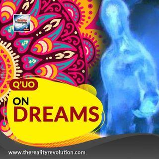 Q'uo - On Dreams