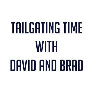 Tailgating Time with David and Brad