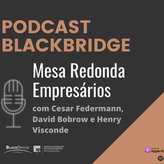 Mesa Redonda #1 - Empresários