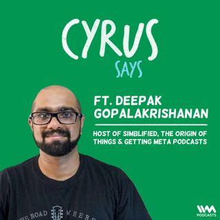 feat. Deepak Gopalakrishanan