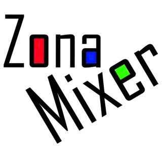 Zona Mixer Episodio 1