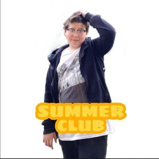 SUMMER CLUB - 13/07/20