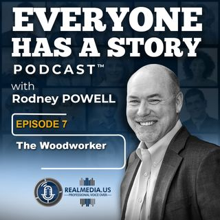 Episode 7 :  The Woodworker