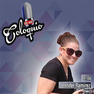 Episodio 106 Jennifer Ramírez