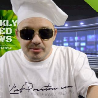 Weekly Weed News 2.0 w/ Kief Preston - Episode 28 - September 23rd 2018