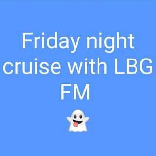 Friday Night cruise With LBG FM (25th Sept 2020)