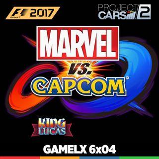 GAMELX 6x04 - Marvel vs Capcom Infinte, Project Cars 2, F1 2017, King Lucas y Debate:El nihilismo en los juegos Triple A