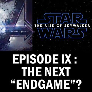 """Can """"The Rise of Skywalker"""" Be the Next """"Avengers: Endgame""""?"""