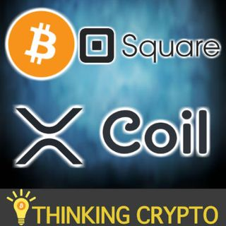 """CFTC Chris Giancarlo Crypto """"Explosion of Interest"""" - Square Bitcoin Revenue - Coil Blogging XRP - Turkey Crypto Growth"""