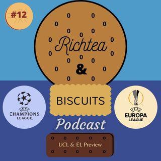 Episode 11 - Champions League & Europa League preview