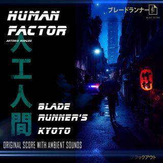 BLADE RUNNER RAIN AMBIENT - BLADE RUNNER'S KYOTO