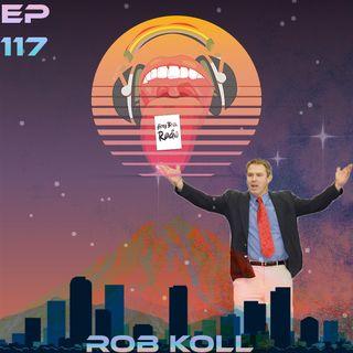 Airey Bros. Radio / Rob Koll / Episode 117