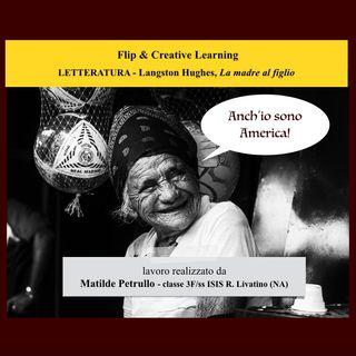 """Letteratura - Langston Hughes, """"La madre al figlio"""""""
