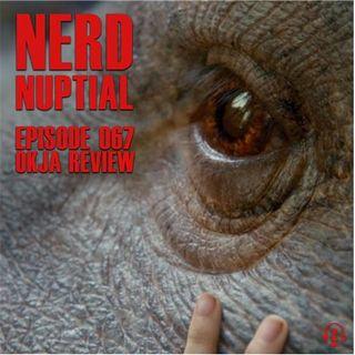 Episode 067 - Okja Review
