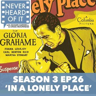 Season 3 Ep 26 - 'In a Lonely Place'