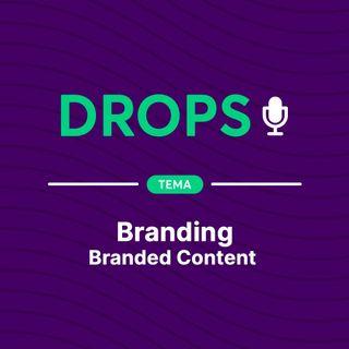 Drops de Branding - Branded Content