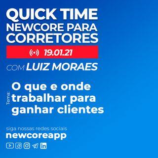 Quick Time -  Sou corretor. O que e onde trabalhar para ganhar clientes