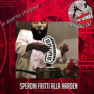 Puntata 147 - Speroni fritti alla Harden