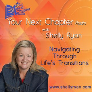 Your Next Chapter Radio with Shelly Ryan
