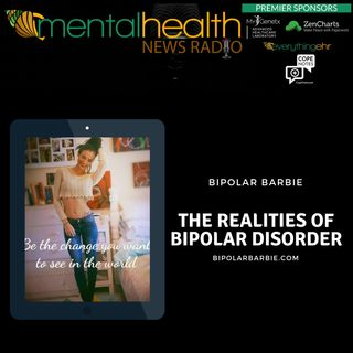 The Realities of Bipolar Disorder with Bipolar Barbie