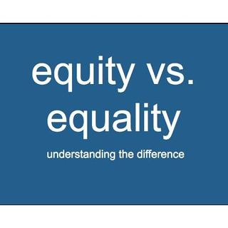 EQUITY FOR ALL God is a just God and He will Judge men and Nations. God is Love