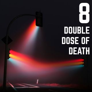 Stop Light Stories 8 - Double Dose of Death